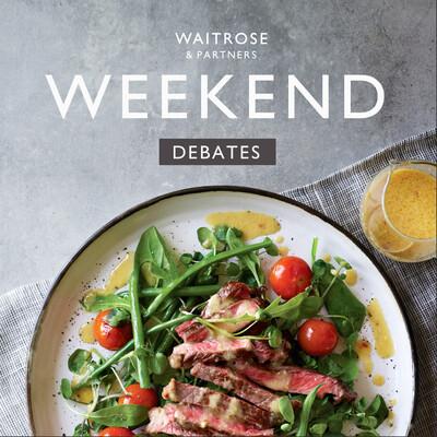 Waitrose & Partners Weekend Debates: A Better Life