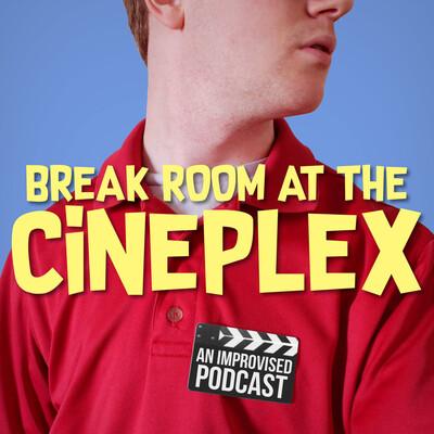 Break Room at the Cineplex