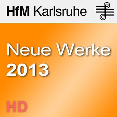 Neue Werke 2013 - HD