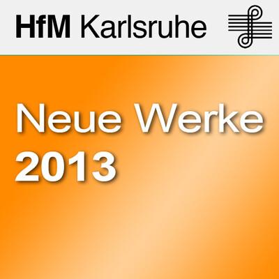 Neue Werke 2013 - SD