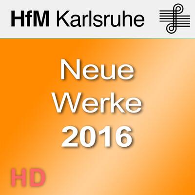 Neue Werke 2016