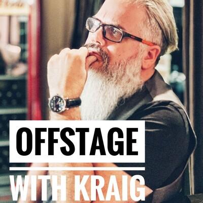 OFFSTAGE with Kraig