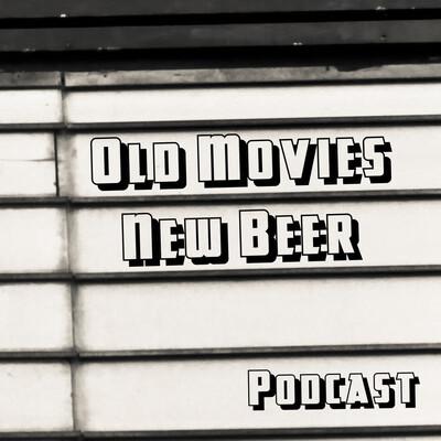 Old Movies, New Beer