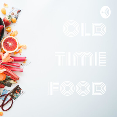 Old time food