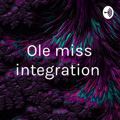 Ole miss integration