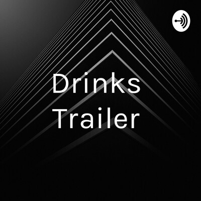 Drinks Trailer