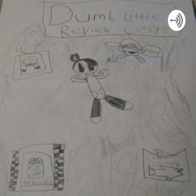 Dumb Little Review Casts (DLRC)