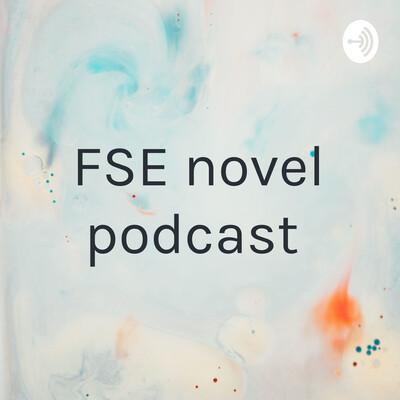 FSE novel podcast