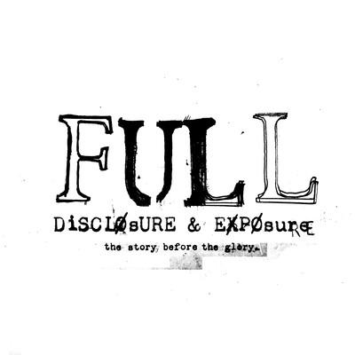 Full Disclosure & Exposure