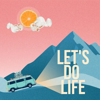 Let's Do Life