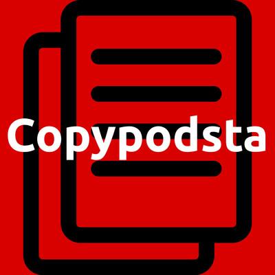 Copypodsta