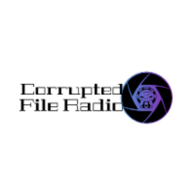 Corrupted File Radio