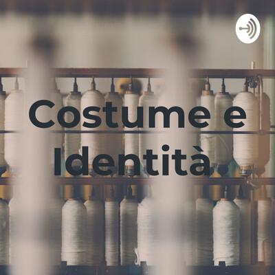 Costume e Identità
