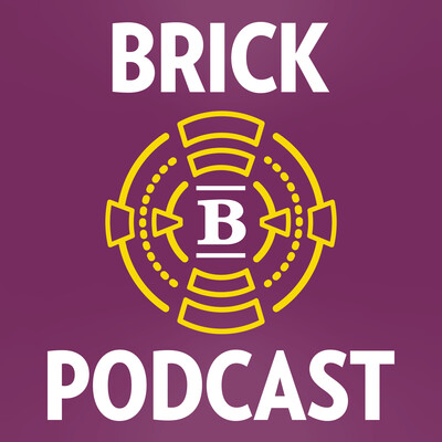 Brick Podcast