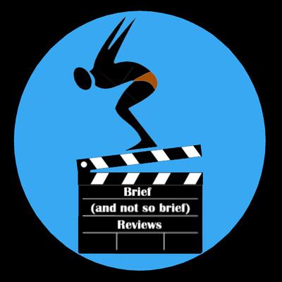 Brief & Not So Brief