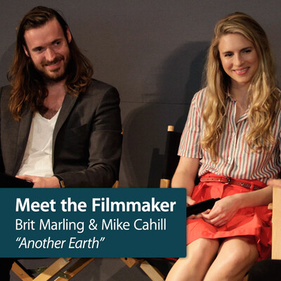 Brit Marling & Mike Cahill - Another Earth: Meet the Filmmaker