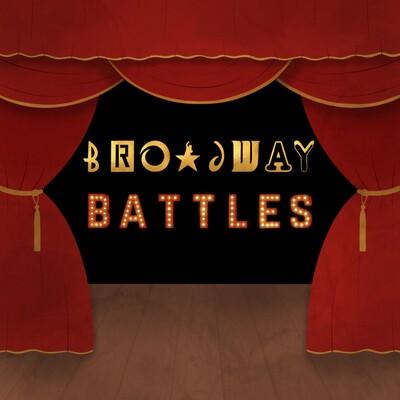 Broadway Battles