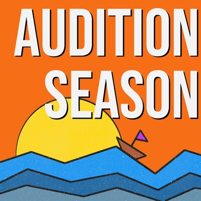 Audition Season