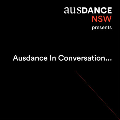 Ausdance In Conversation