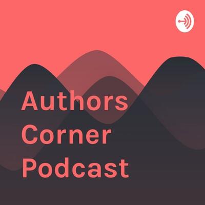 Authors Corner Podcast