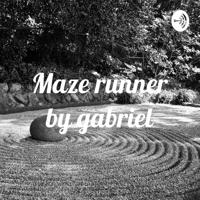 Maze runner by gabriel
