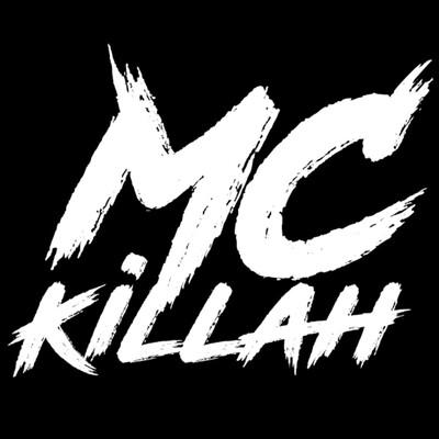 MC KILLAH