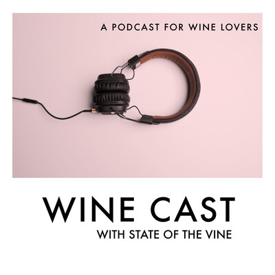 Wine Cast with State of the Vine
