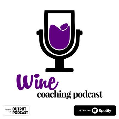 Wine Coaching Podcast