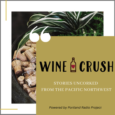 Wine Crush Podcast - OR
