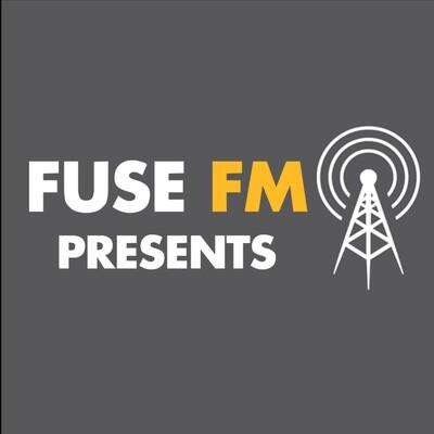 Fuse FM Presents
