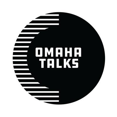 Omaha Talks