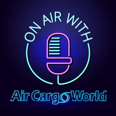 On Air with Air Cargo World