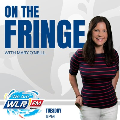 On The Fringe with Mary O'Neill
