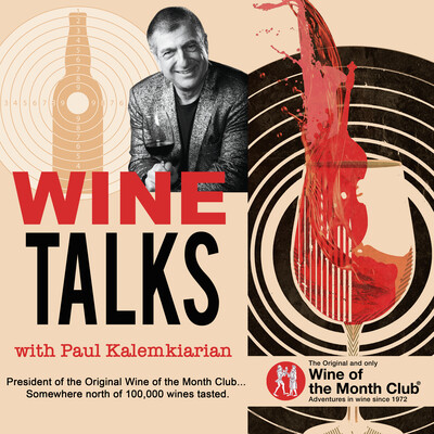 Wine Talks with Paul Kalemkiarian