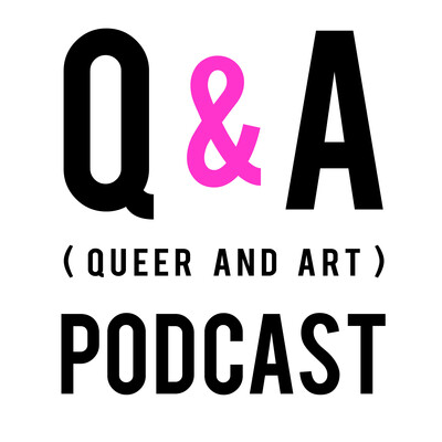 Queer & Art Podcast