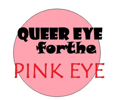 QUEER EYE for the PINK EYE's Podcast