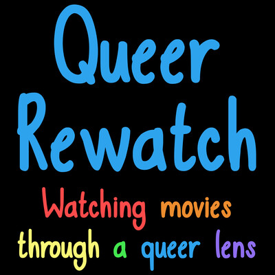 Queer Rewatch Podcast