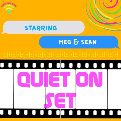 Quiet on Set