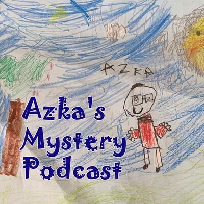 Azka's Mystery Podcst