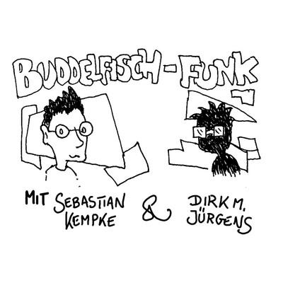 Buddelfisch Funk – MEGALIFE RADIO