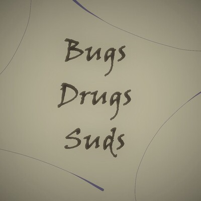 Bugs, Drugs, and Suds