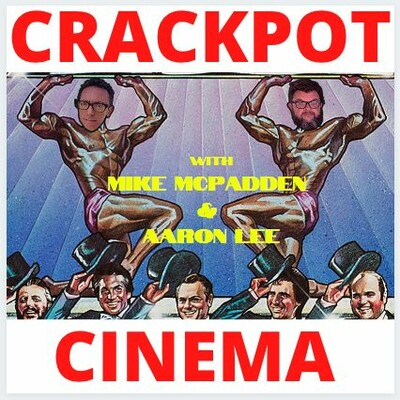 Crackpot Cinema