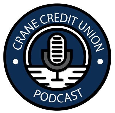 Crane Credit Union Podcast