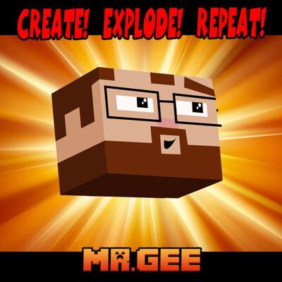 Create! Explode! Repeat!
