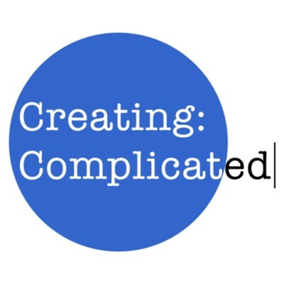 Creating: Complicated