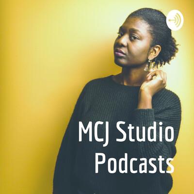 MCJ Studio Podcasts