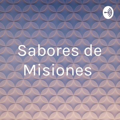 Sabores de Misiones