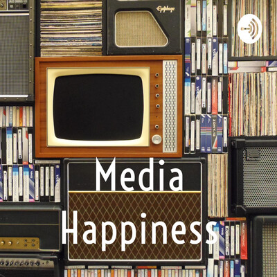 Media Happiness