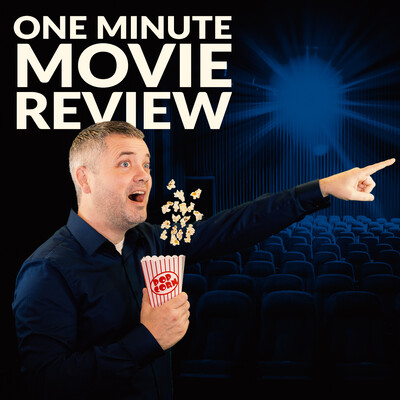 One Minute Movie Review