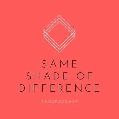 Same Shade of Difference